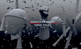 Hardcore Henry: open titles